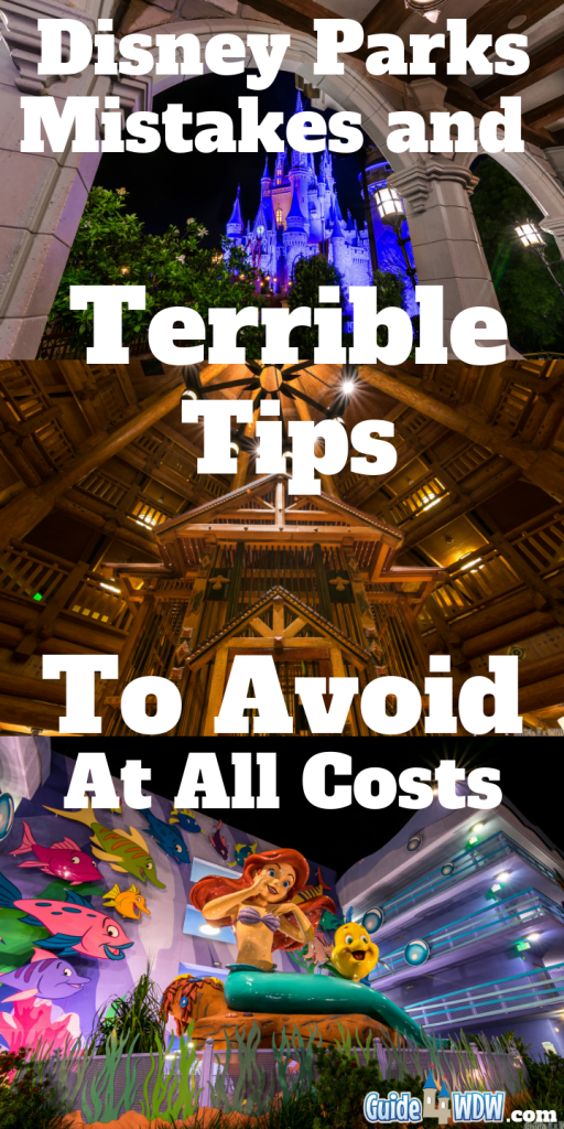 Disney World Mistakes to Avoid and Terrible Tips